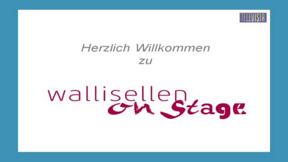 Vorschaubild für Wallisellen On Stage